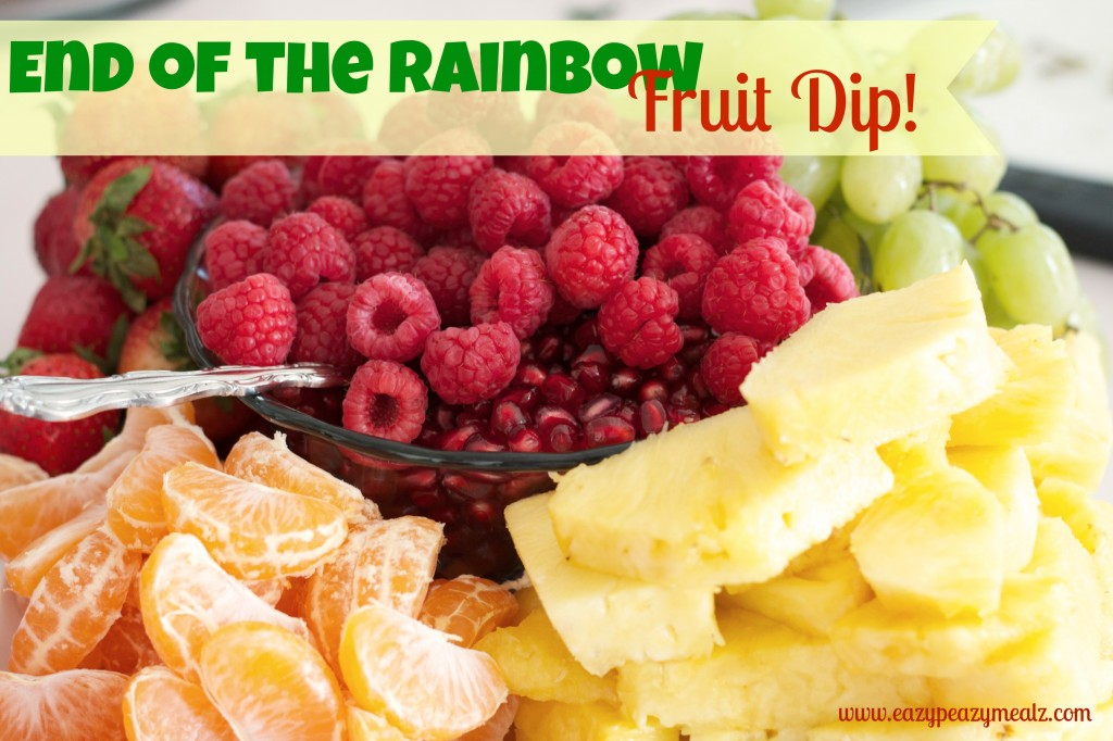 end of the rainbow fruit dip