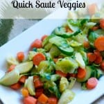 quick saute veggies