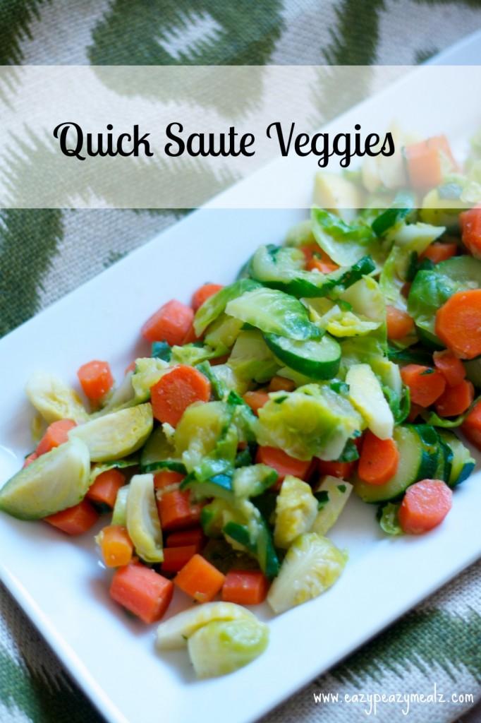 quick saute veggies