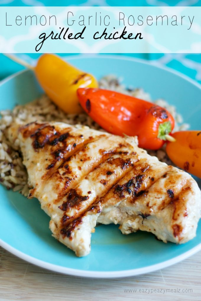 Lemon Garlic Rosemary Grilled Chicken - Eazy Peazy Mealz