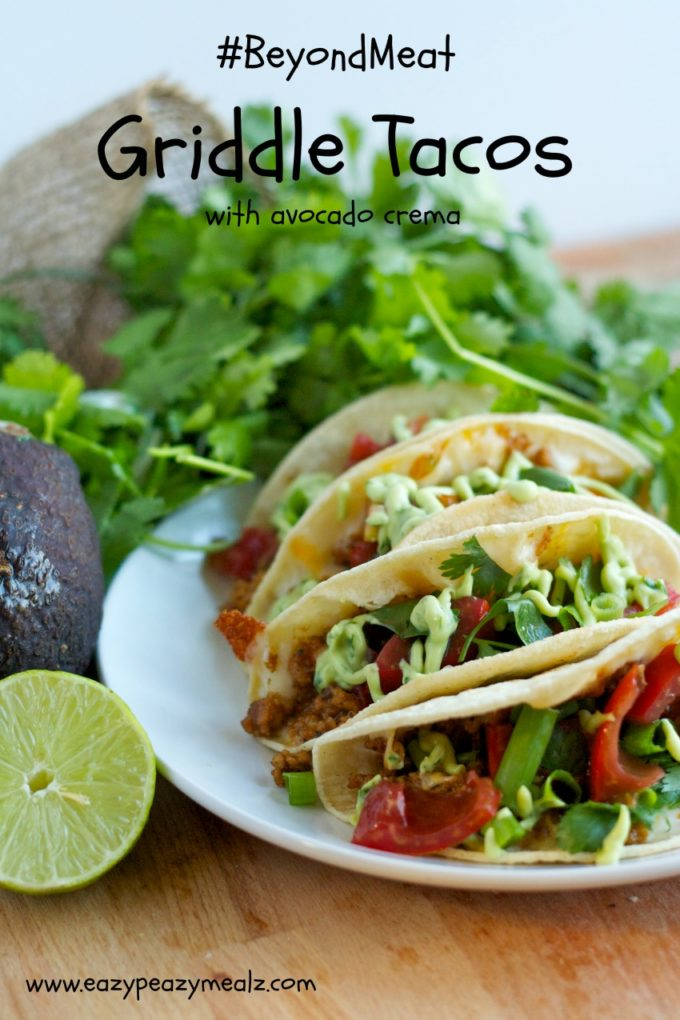 #beyondmeat griddle tacos with avocado crema