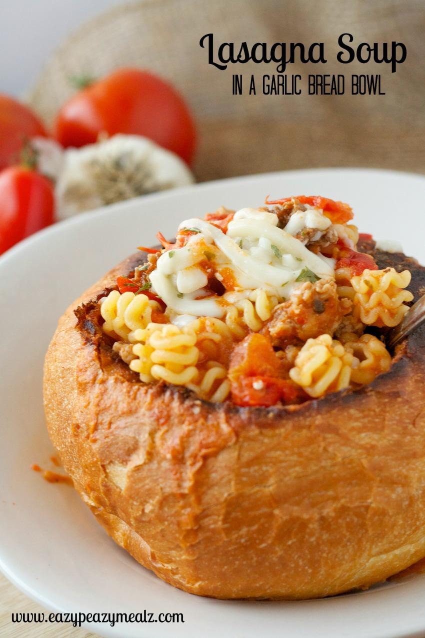 Lasagna Soup In A Garlic Bread Bowl Easy Peasy Meals