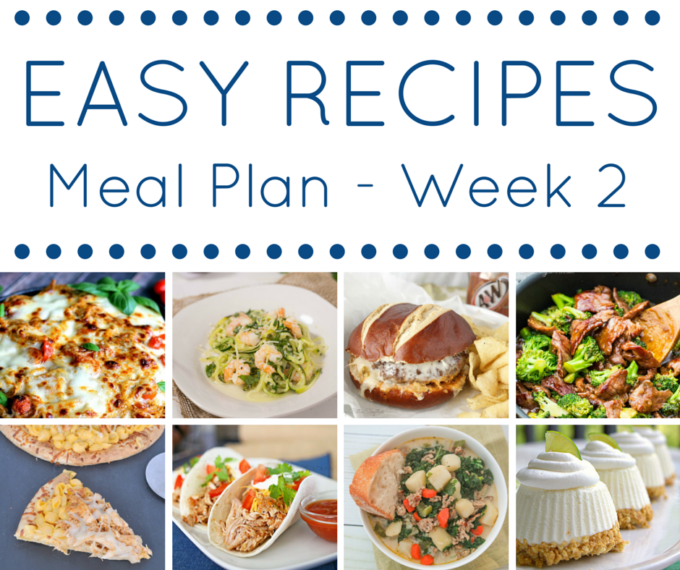easy recipes meal plan some thing for everyone a meal plan that