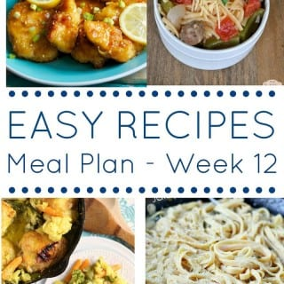 Week 12: Easy Recipes Meal Plan