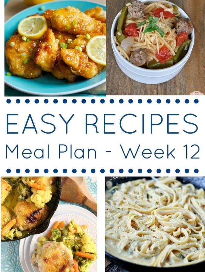 Week 12: Easy Recipes Meal Plan