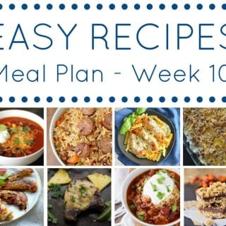 Week 10: Easy Recipe Meal Plan