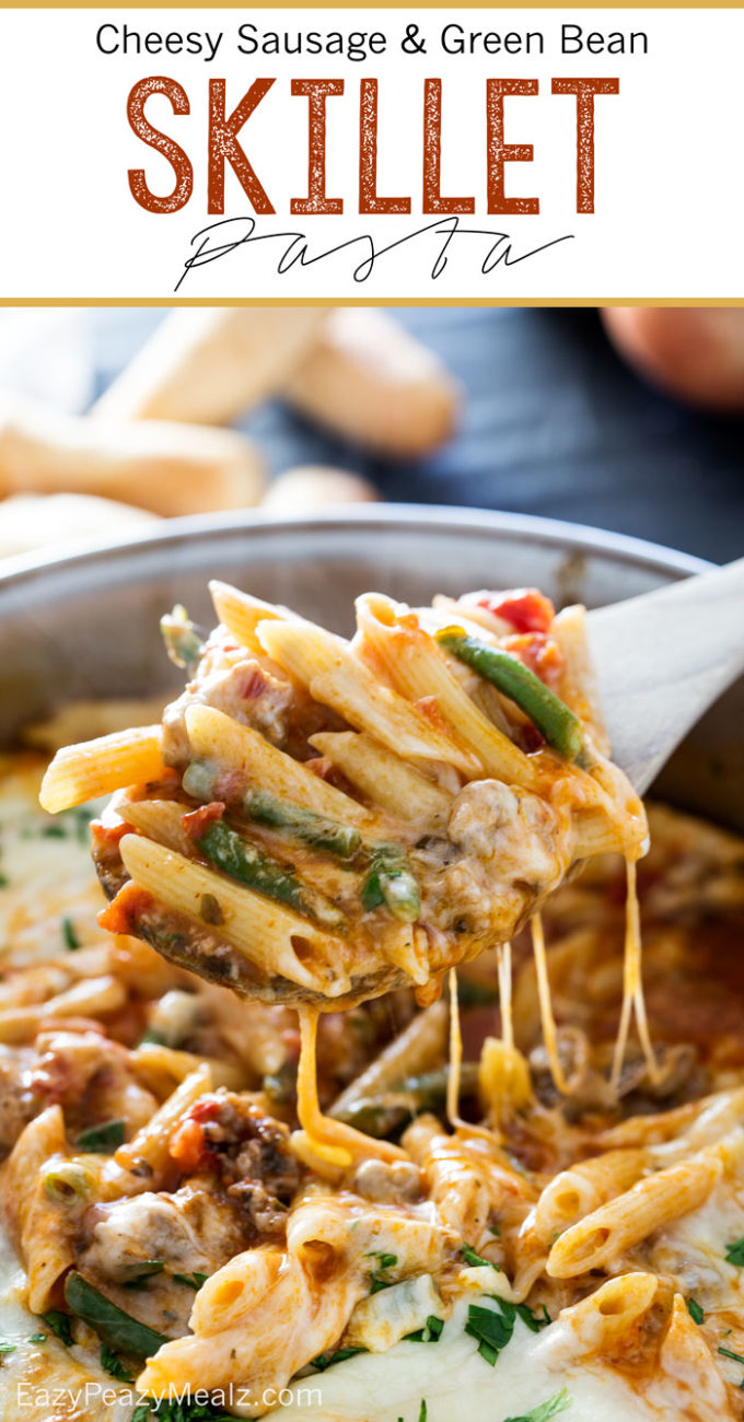 Cheesy Sausage and Green Bean Skillet Pasta that whips up in just 20 minutes and only takes one skillet to make!