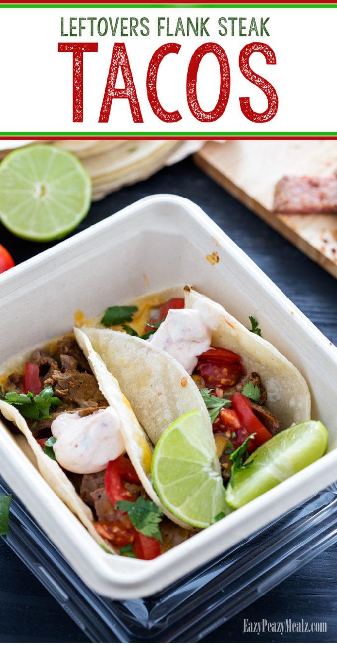 Leftovers Flank Steak Tacos - Eazy Peazy Mealz