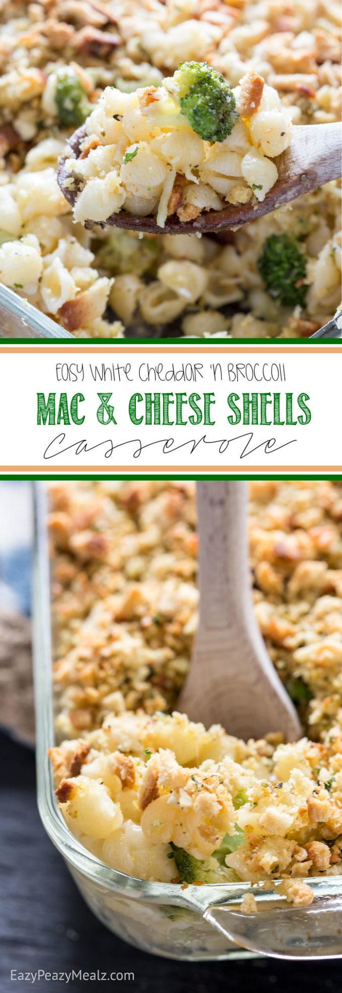 Easy White Cheddar 'n Broccoli Mac and Cheese Shells Casserole - Eazy ...
