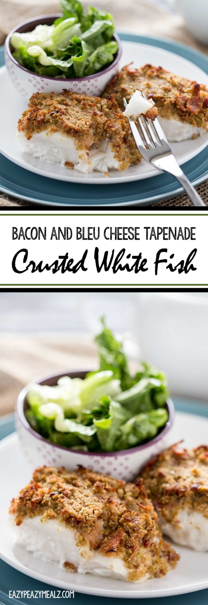 Bacon Bleu Cheese Tapenade Crusted White fish is an easy flavorful meal.