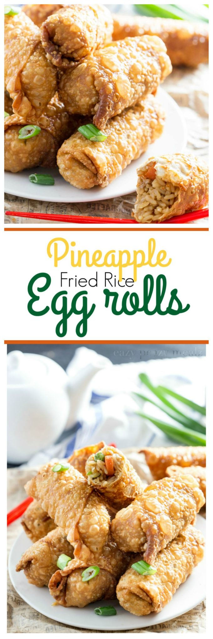 Pineapple fried rice egg rolls are a fantastic meal