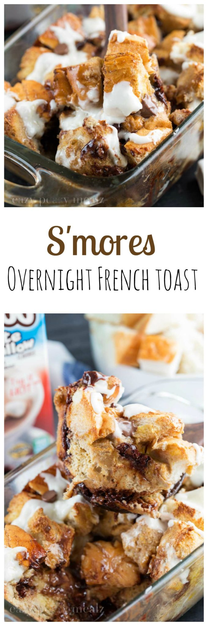 PIn Smores overnight french toast