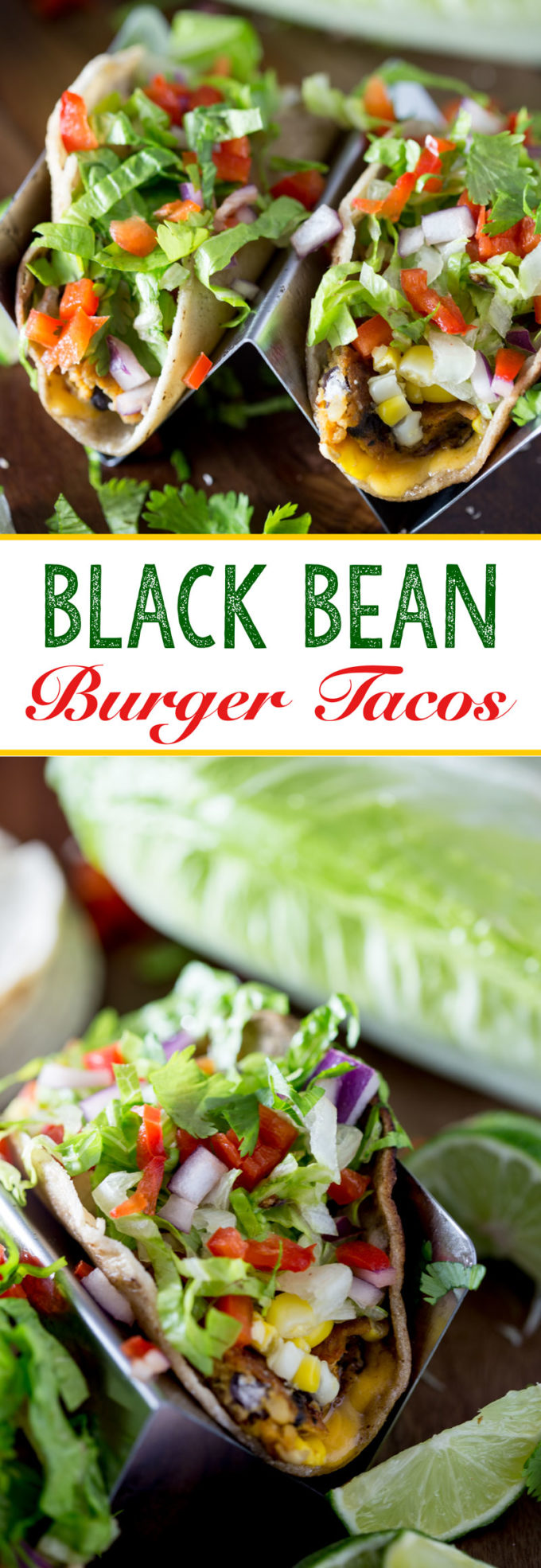 Chipotle Black bean burgers made into vegetarian tacos for an easy weeknight meal