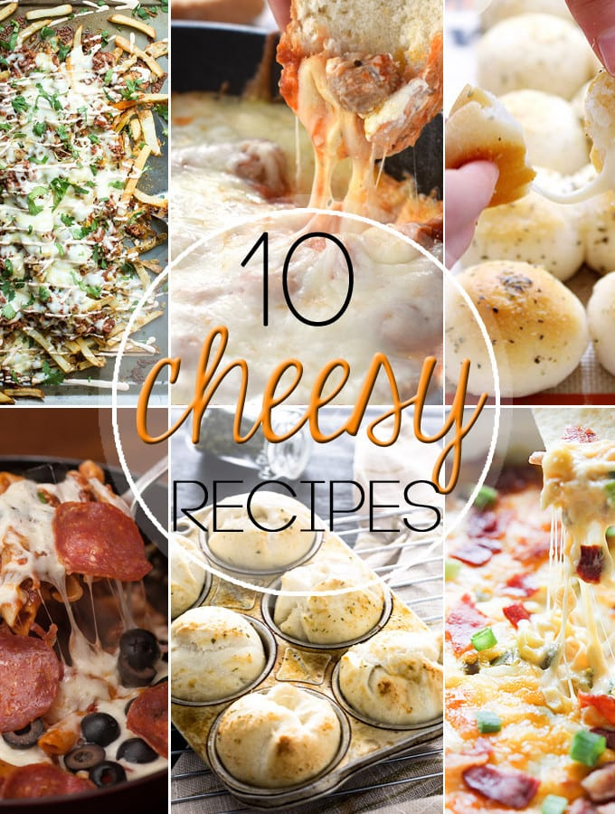 10 cheese filled recipes we all love
