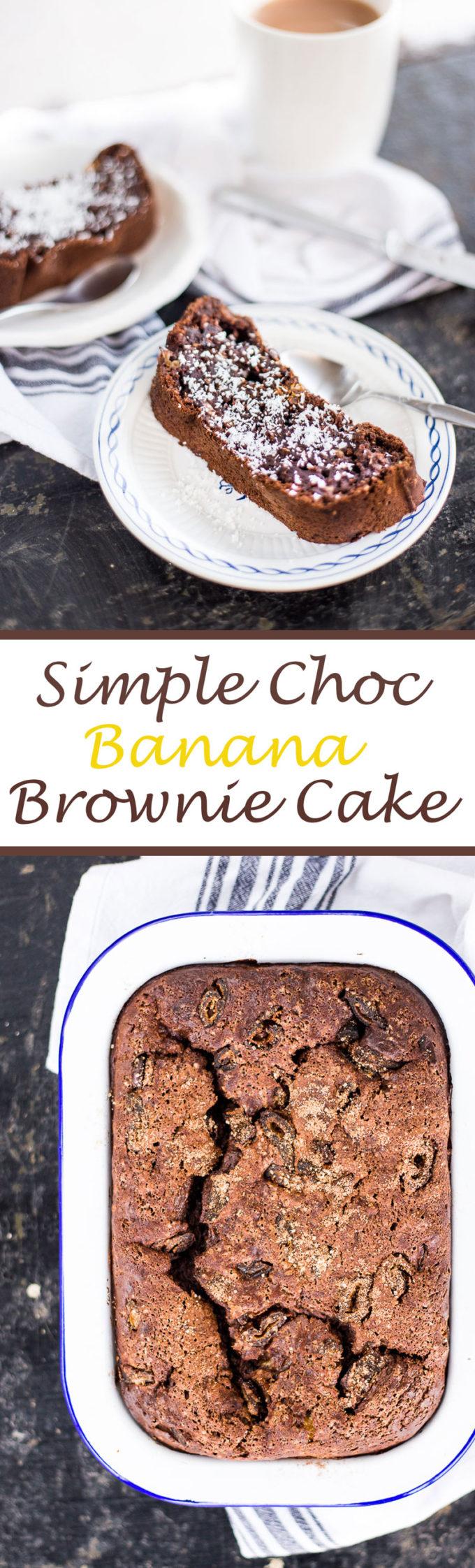 Super Simple Choc Banana Brownie Cake