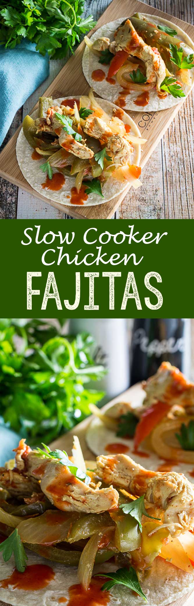 Slow Cooker Chicken Fajitas are flavorful, easy, and delicious!