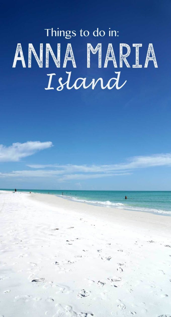 Things To Do In Anna Maria Island Florida Eazy Peazy Mealz