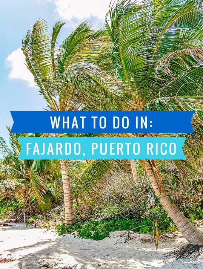 What to do in Fajardo Puerto Rico