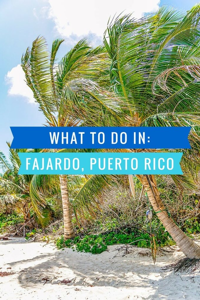 What To Do In Fajardo Puerto Rico Easy Peasy Meals