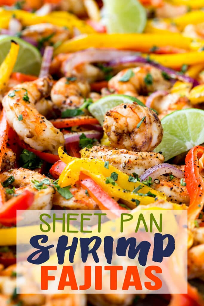 Sheet pan shrimp fajitas are done in 15 minutes start to finish and ...