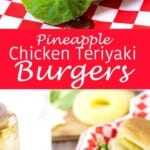Pineapply Chicken Teriyaki Burgers are juicy, delicious, and perfectly flavored.
