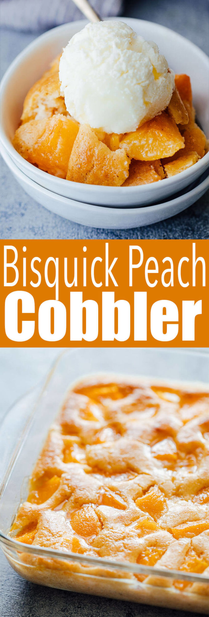 Deliciously easy to make Bisquick Peach Cobbler, a quick cobbler made with pancake mix.
