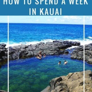 How to Spend a Week in Kauai