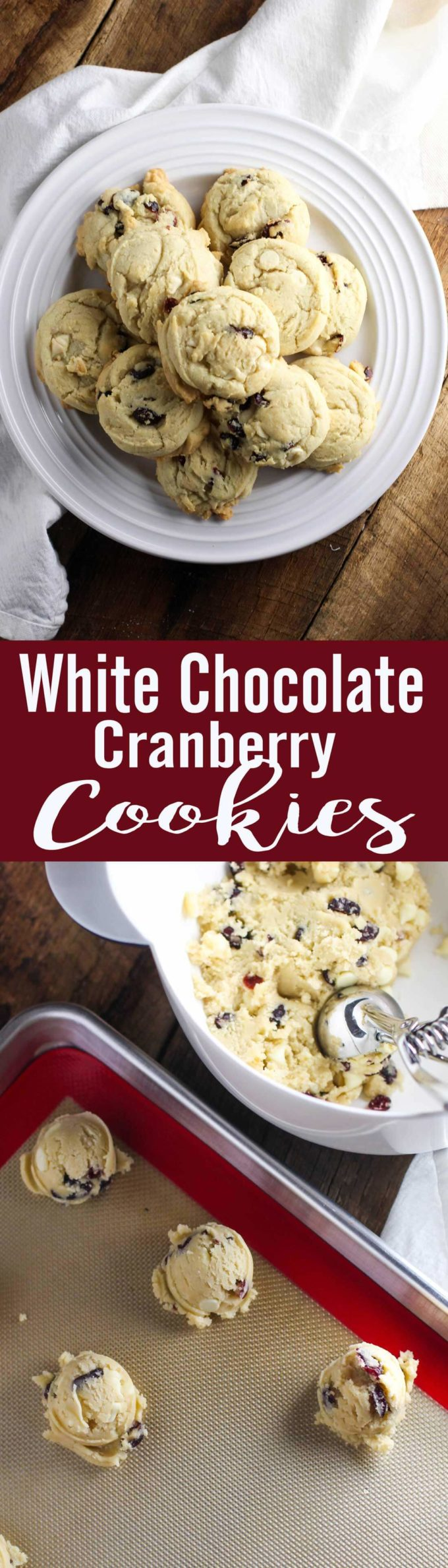 White Chocolate Cranberry Cookies are ideal for holiday baking. Soft, delicious, and so much flavor!