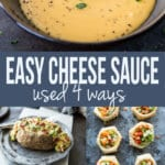 Easy Cheese Sauce used 4 ways