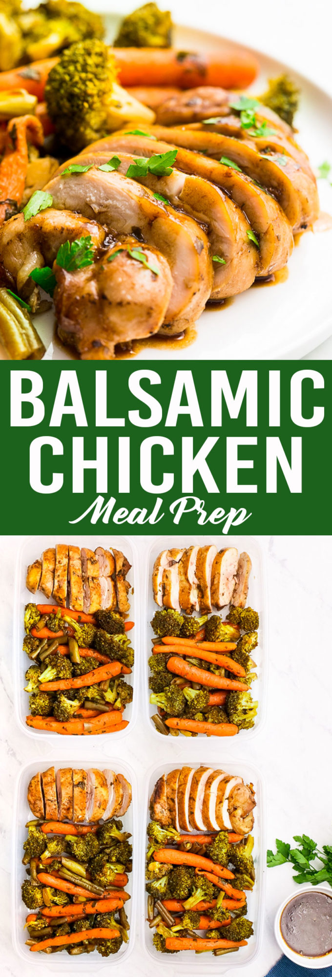 Balsamic Chicken Meal Prep