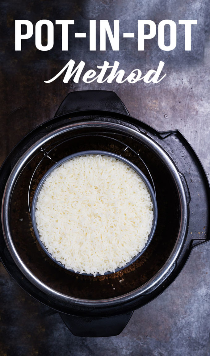Using the pot in pot method when cooking in an instant pot