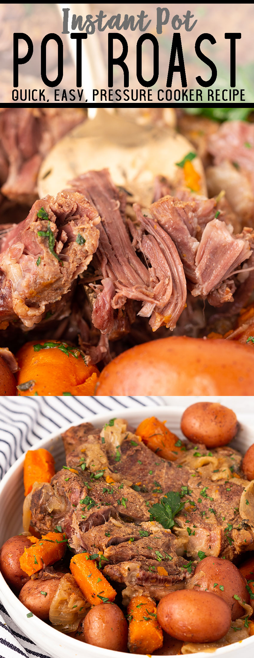 Instant Pot Pot Roast is fork tender, in a fraction of the time, totally flavorful, and can be cooked from frozen!